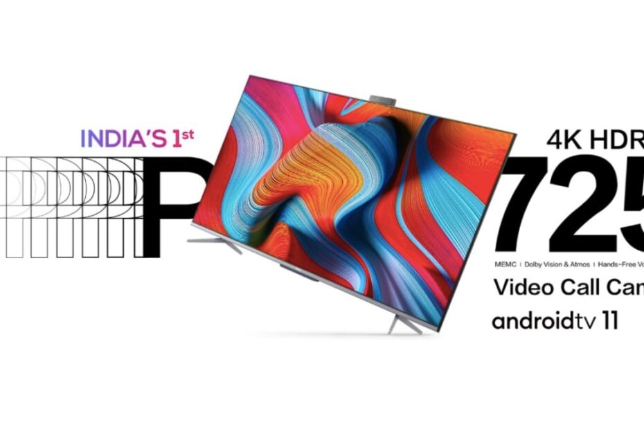TCL P725 4K HDR LED TV Series With Android TV 11, Ocarina Smart AC Launched in India: Price, Specifications, Features
